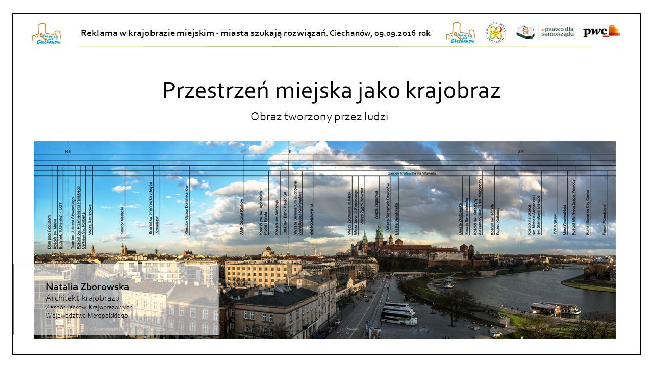 Przestrzeń miejska jako krajobraz Obraz tworzony przez ludzi Reklama w krajobrazie miejskim - miasta szukają rozwiązań.