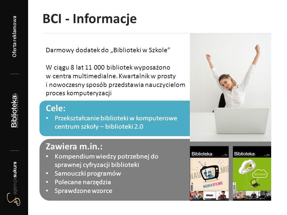 """BCI - Informacje Darmowy dodatek do """"Biblioteki w Szkole"""" W ciągu 8 lat 11 000 bibliotek wyposażono w centra multimedialne. Kwartalnik w prosty i nowo"""