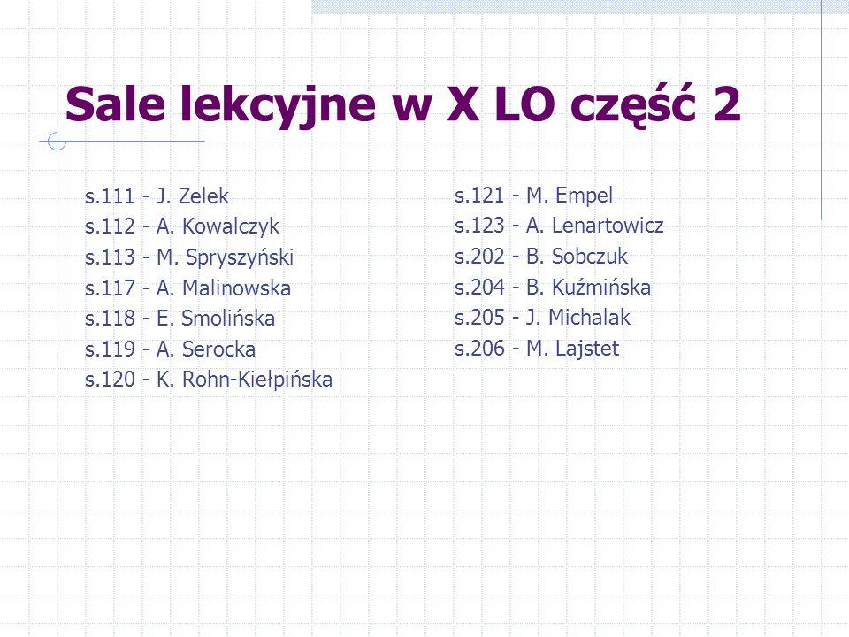 Sale lekcyjne w X LO część 2 s.111 - J. Zelek s.112 - A.