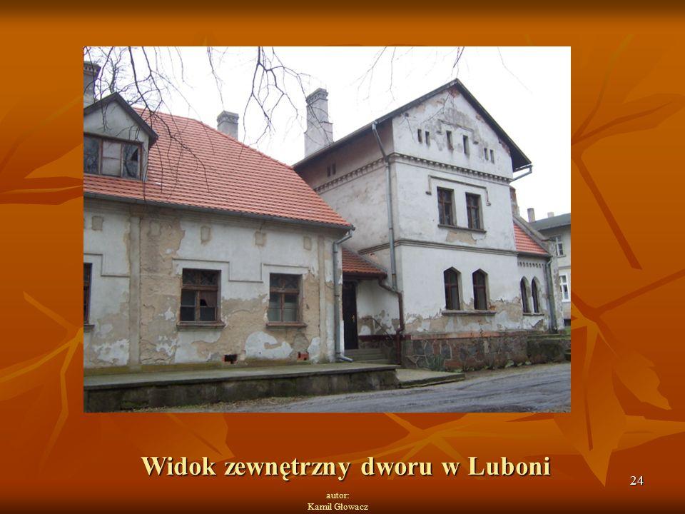 24 autor: Kamil Głowacz Widok zewnętrzny dworu w Luboni
