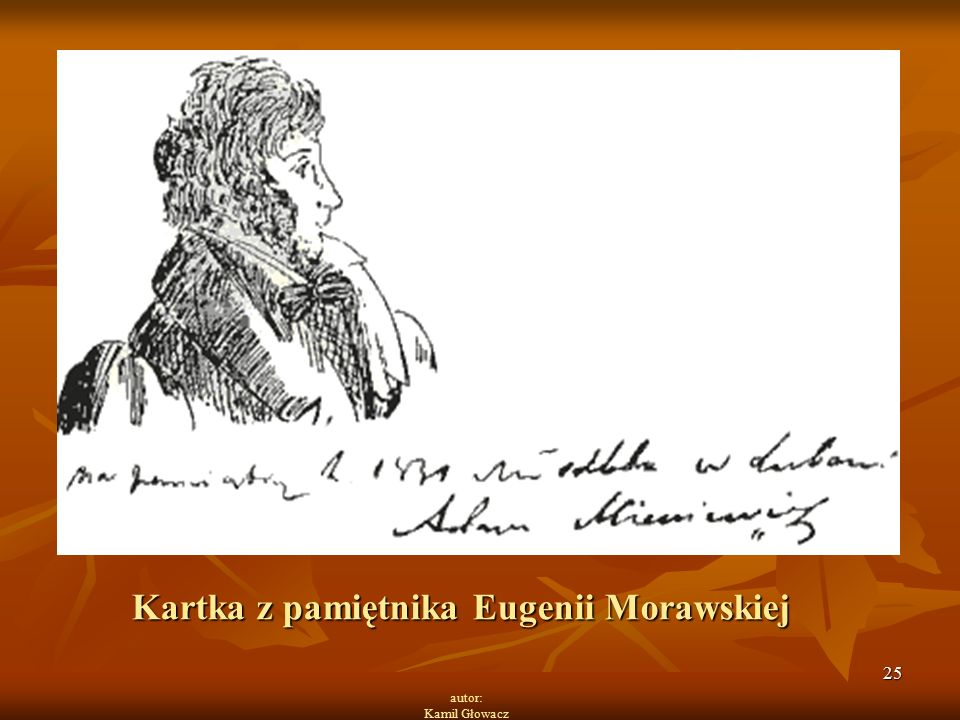 25 autor: Kamil Głowacz Kartka z pamiętnika Eugenii Morawskiej