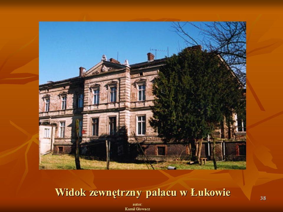 38 autor: Kamil Głowacz Widok zewnętrzny pałacu w Łukowie