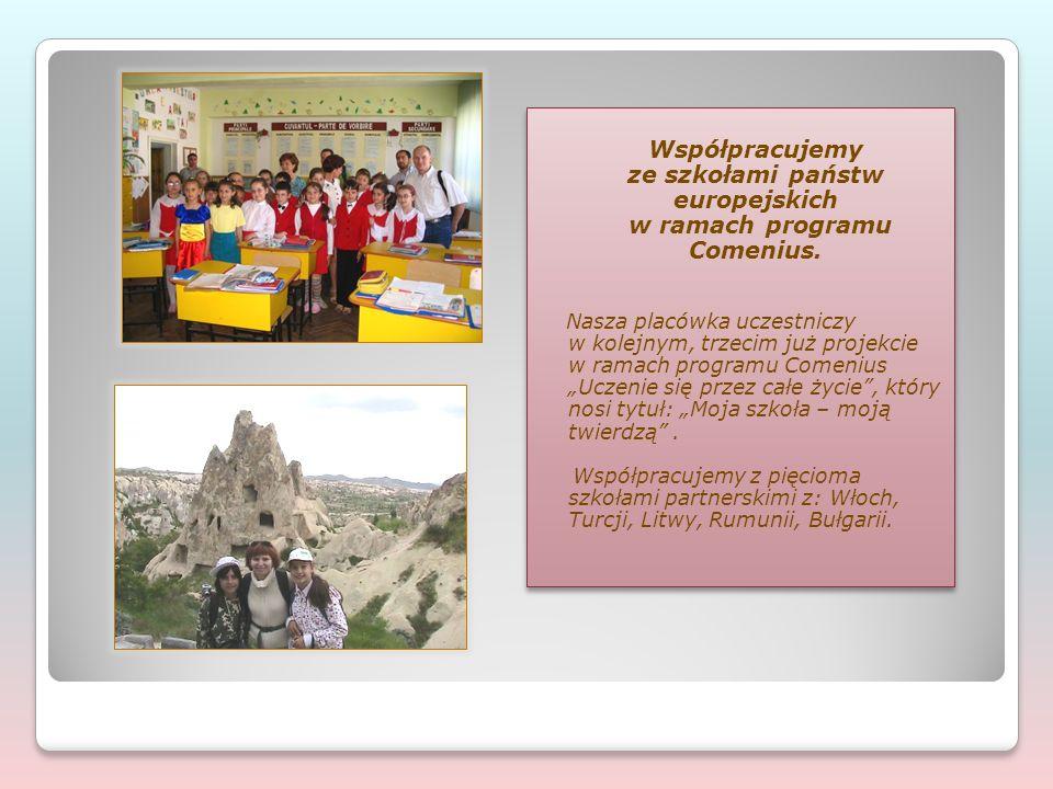 Współpracujemy ze szkołami państw europejskich w ramach programu Comenius. Nasza placówka uczestniczy w kolejnym, trzecim już projekcie w ramach progr