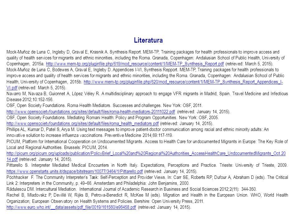 Literatura Mock-Muñoz de Luna C, Ingleby D, Graval E, Krasnik A.