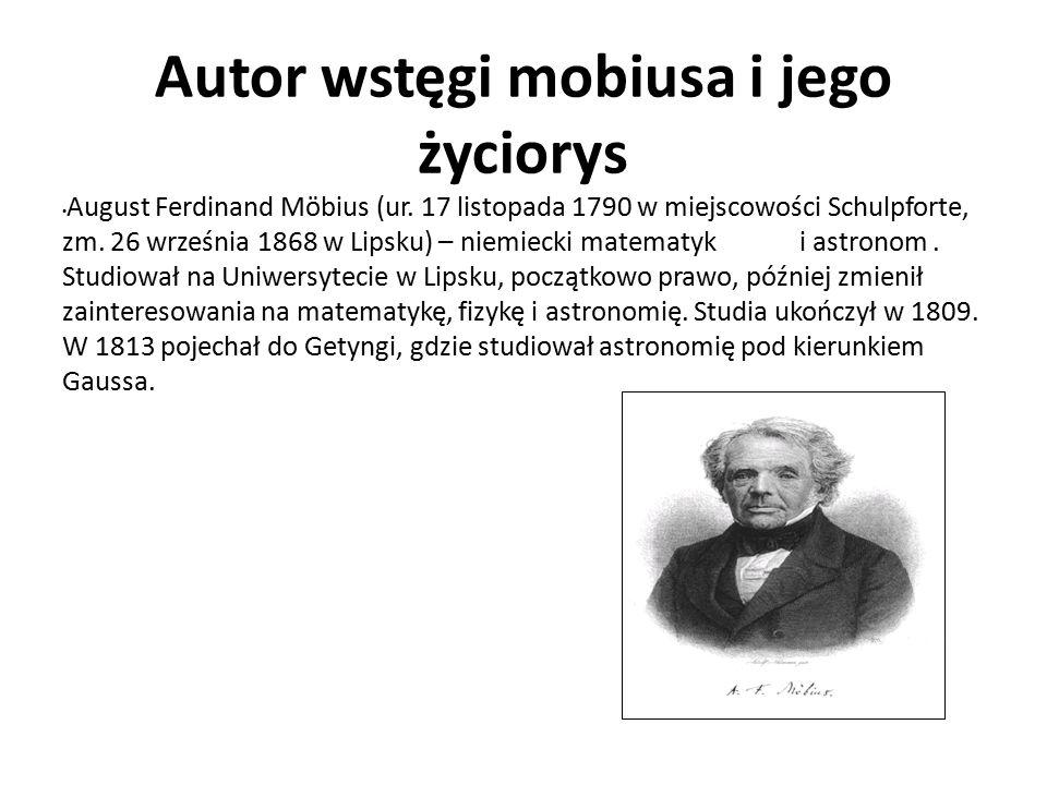 Autor wstęgi mobiusa i jego życiorys August Ferdinand Möbius (ur.