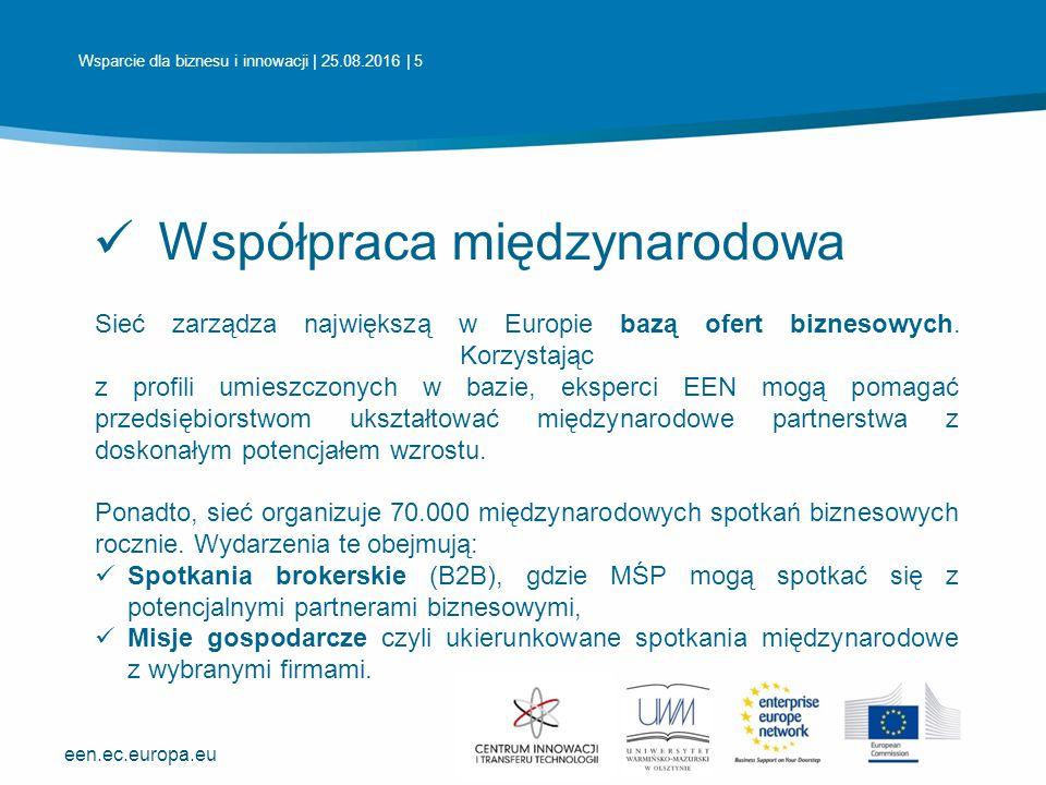 een.ec.europa.eu Współpraca międzynarodowa Sieć zarządza największą w Europie bazą ofert biznesowych.