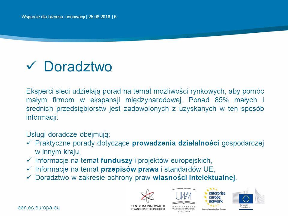 een.ec.europa.eu Wspieranie innowacji Eksperci sieci rozpoznają potencjał innowacyjny firmy i pomagają przekuć go w komercyjny komercyjny.