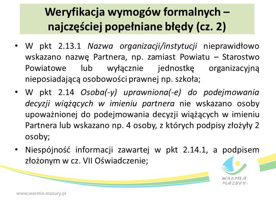 W pkt 2.13.1 Nazwa organizacji/instytucji nieprawidłowo wskazano nazwę Partnera, np.