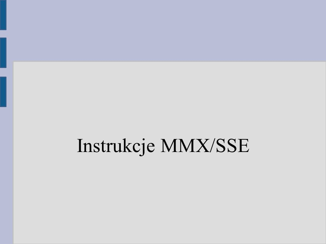 Instrukcje MMX/SSE