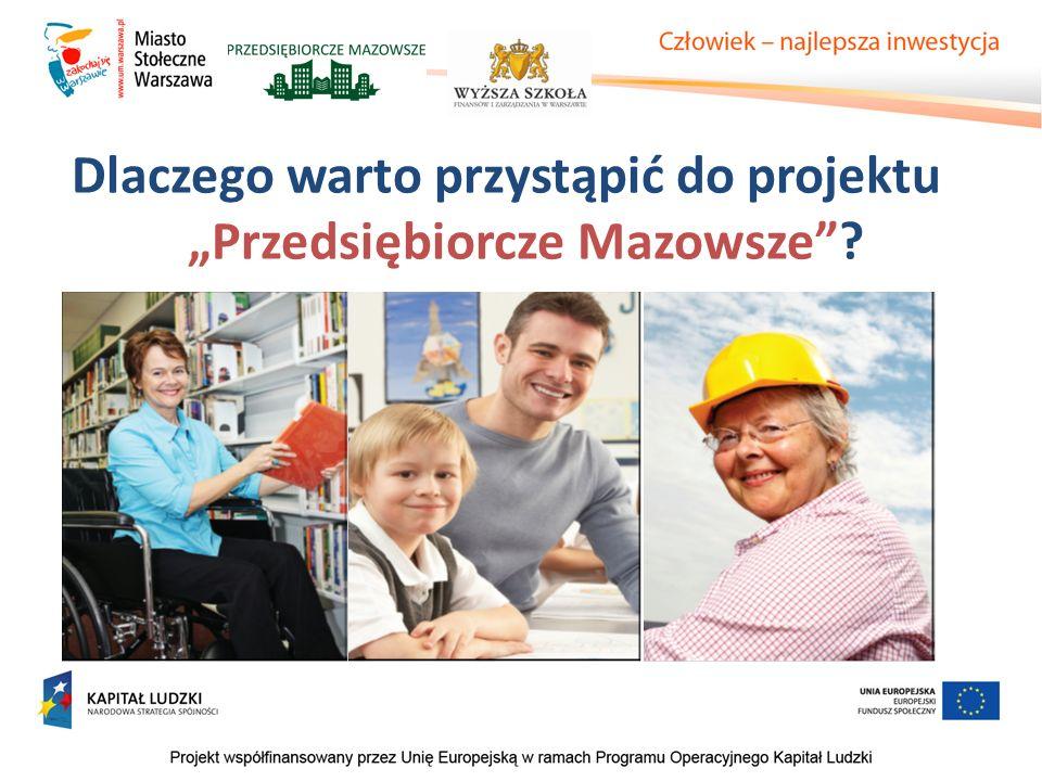 """Dlaczego warto przystąpić do projektu """"Przedsiębiorcze Mazowsze ?"""