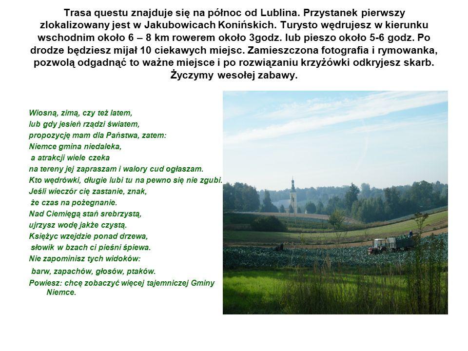 Trasa questu znajduje się na północ od Lublina.
