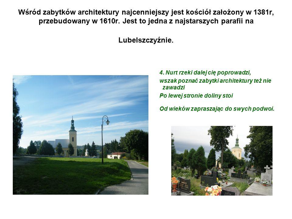 Obok kościoła na tym samym wzgórzu znajduje się cmentarz parafialny.