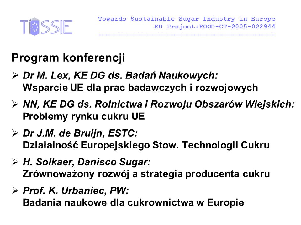 Program konferencji  Dr M. Lex, KE DG ds.