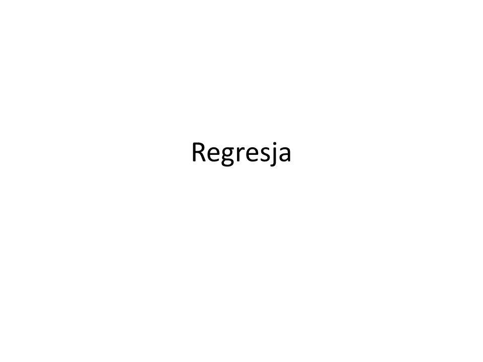 Termin regresja oznacza badanie wpływu jednej lub kilku zmiennych tzw.