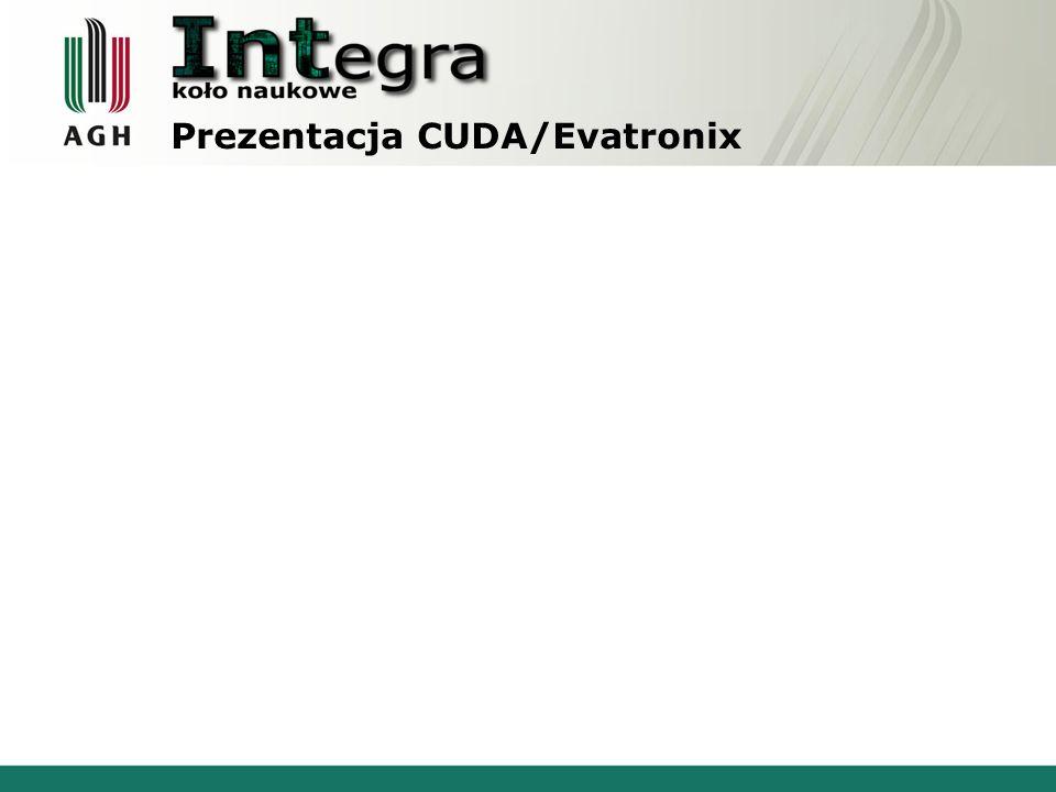 Prezentacja CUDA/Evatronix