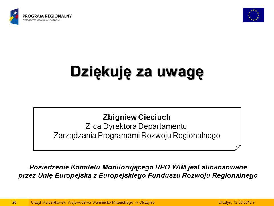 20Urząd Marszałkowski Województwa Warmińsko-Mazurskiego w Olsztynie Olsztyn, 12.03.2012 r.