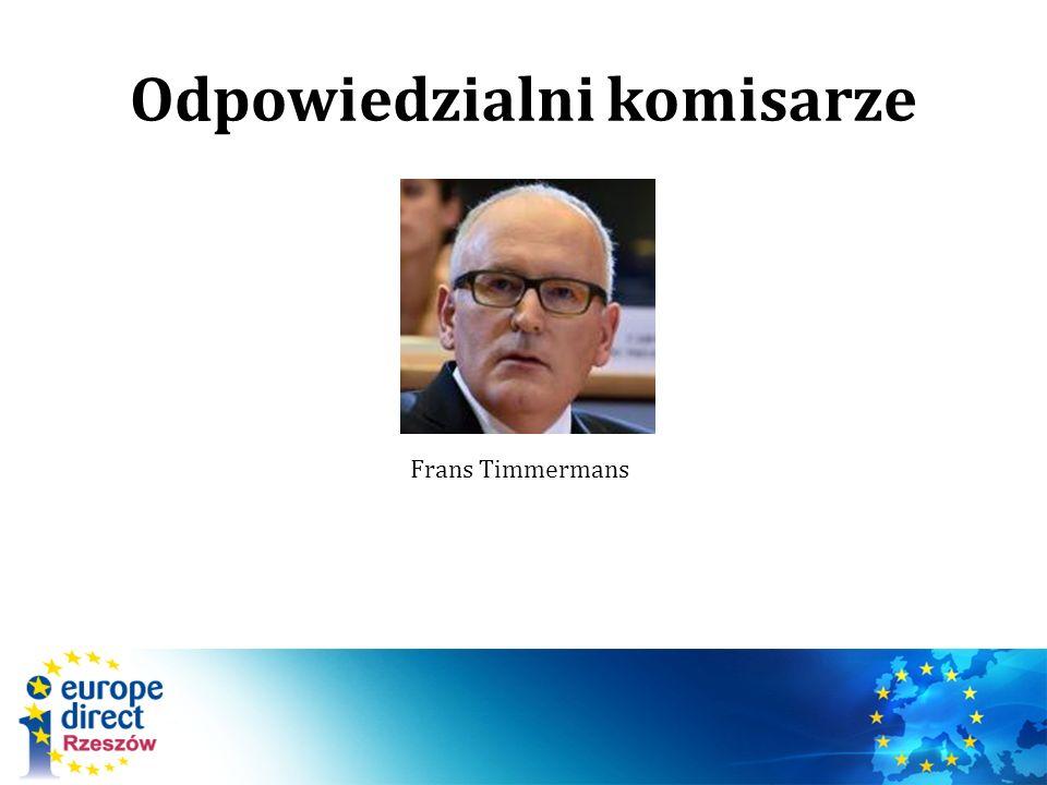 Odpowiedzialni komisarze Frans Timmermans