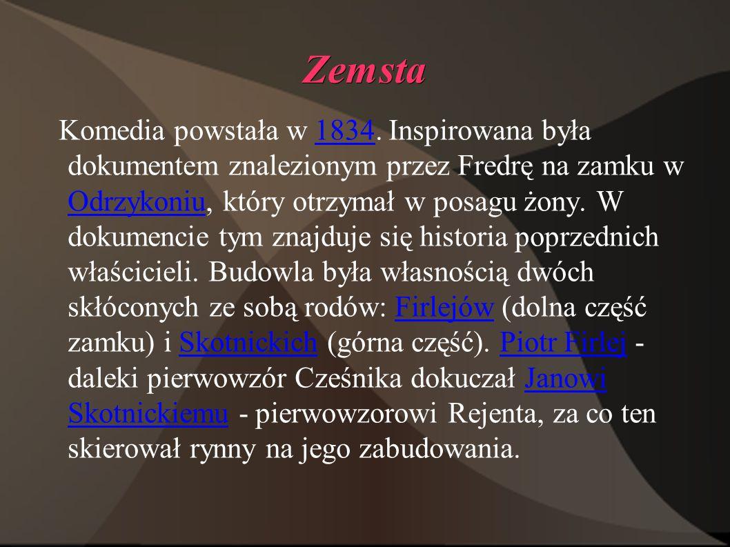 Zemsta Komedia powstała w 1834.