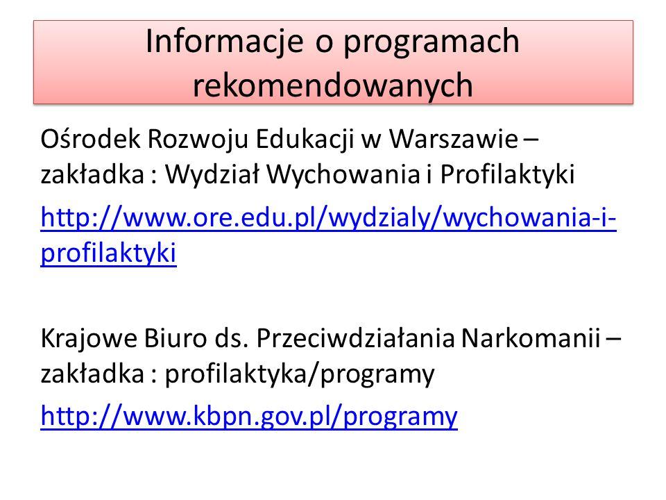 Profilaktyka w edukacji - szkoły Rozporządzenie Ministra Edukacji Narodowej z dnia 18 sierpnia 2015 r.
