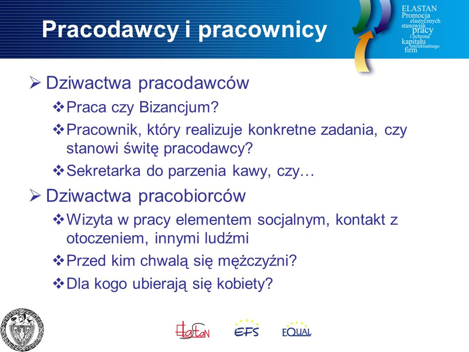 Pracodawcy i pracownicy  Dziwactwa pracodawców  Praca czy Bizancjum.