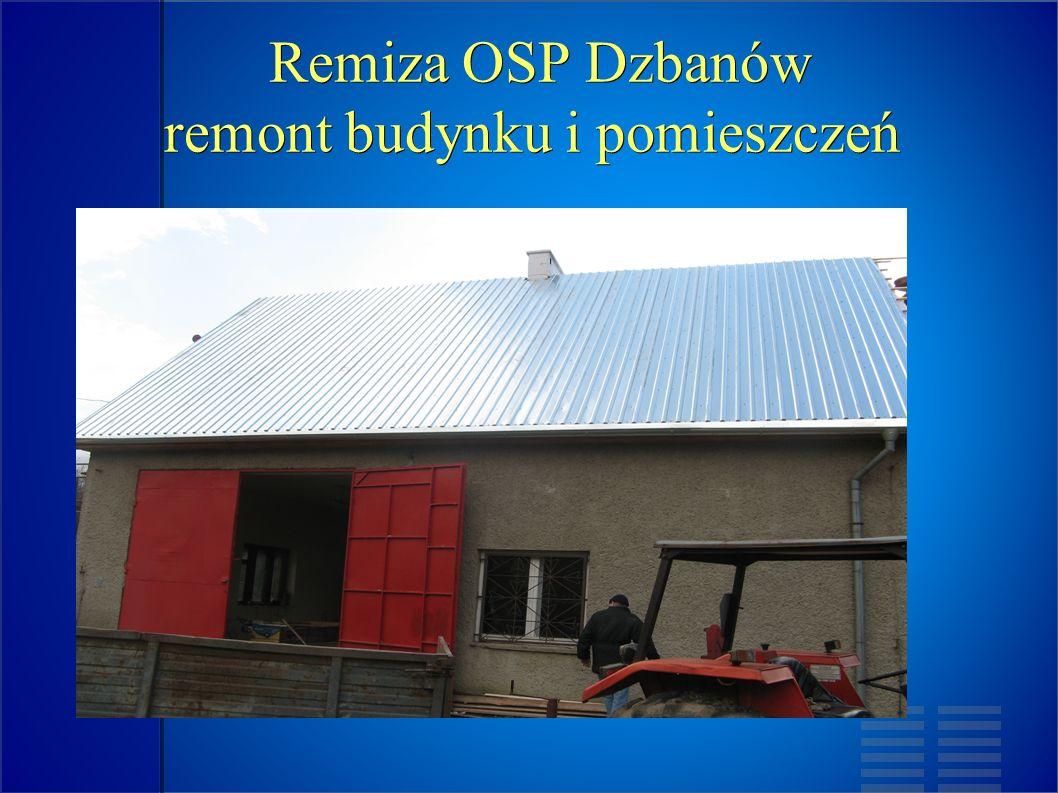 Remiza OSP Dzbanów remont budynku i pomieszczeń Remiza OSP Dzbanów remont budynku i pomieszczeń