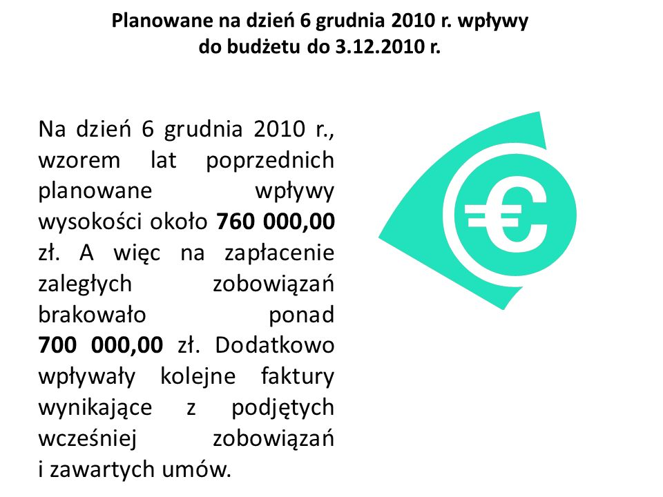 Planowane na dzień 6 grudnia 2010 r. wpływy do budżetu do 3.12.2010 r.
