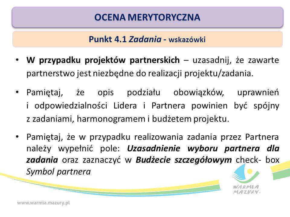 W przypadku projektów partnerskich – uzasadnij, że zawarte partnerstwo jest niezbędne do realizacji projektu/zadania.