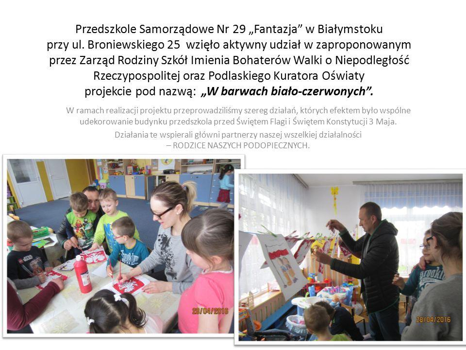 """Przedszkole Samorządowe Nr 29 """"Fantazja w Białymstoku przy ul."""