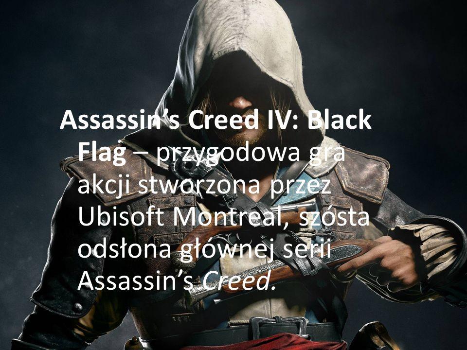 Assassin's Creed IV: Black Flag – przygodowa gra akcji stworzona przez Ubisoft Montreal, szósta odsłona głównej serii Assassin's Creed.