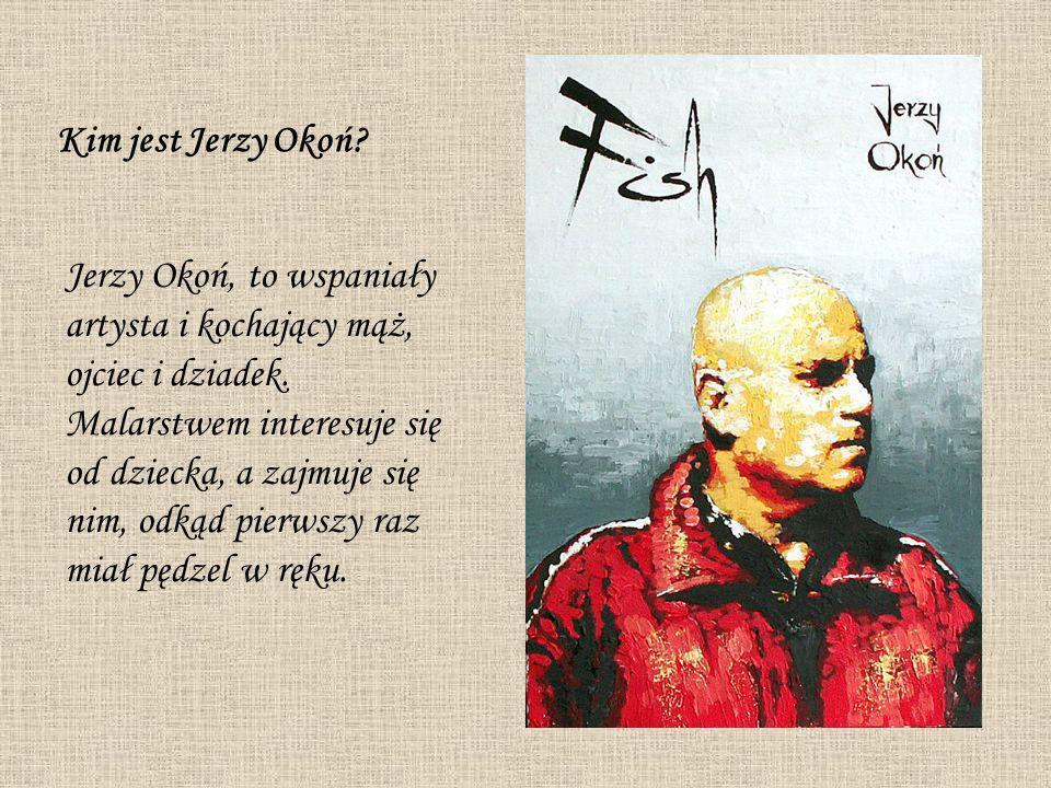 Kim jest Jerzy Okoń. Jerzy Okoń, to wspaniały artysta i kochający mąż, ojciec i dziadek.