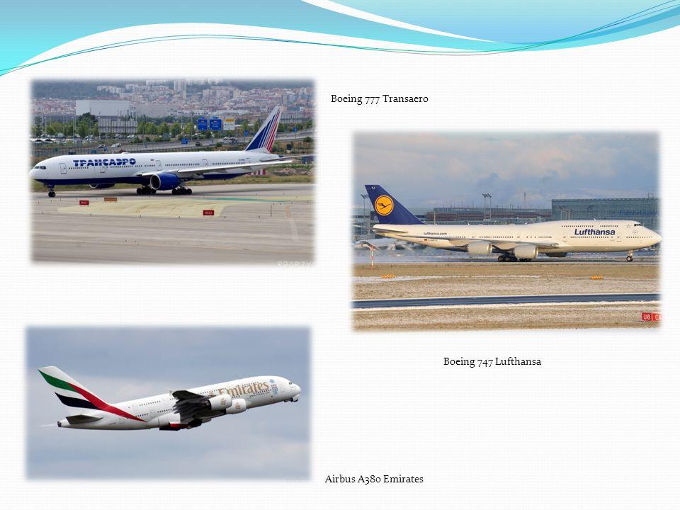 Boeing 777 Transaero Boeing 747 Lufthansa Airbus A380 Emirates