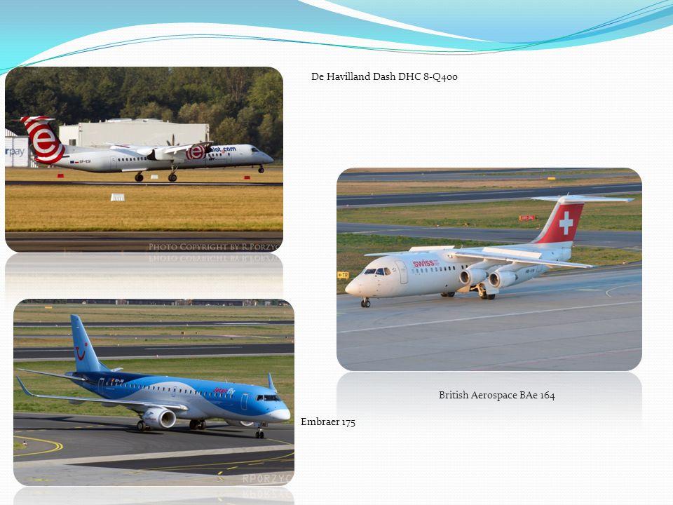 De Havilland Dash DHC 8-Q400 British Aerospace BAe 164 Embraer 175