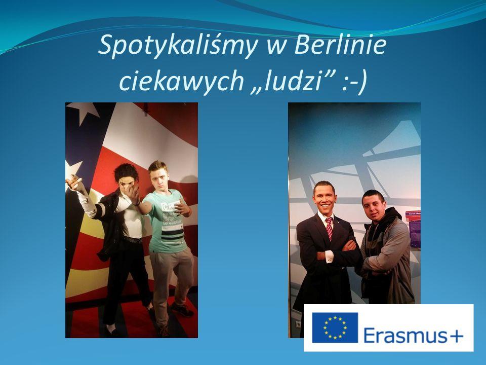 """Spotykaliśmy w Berlinie ciekawych """"ludzi :-)"""