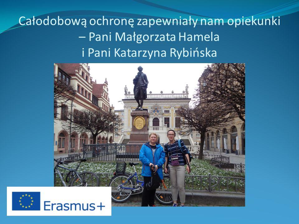 Całodobową ochronę zapewniały nam opiekunki – Pani Małgorzata Hamela i Pani Katarzyna Rybińska