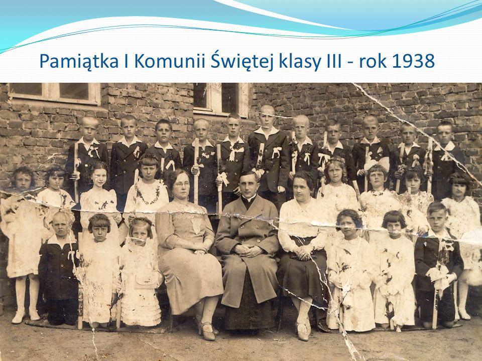 Klasa V a. Rok szkolny 1933/1934 Pamiątka I Komunii Świętej klasy III - rok 1938