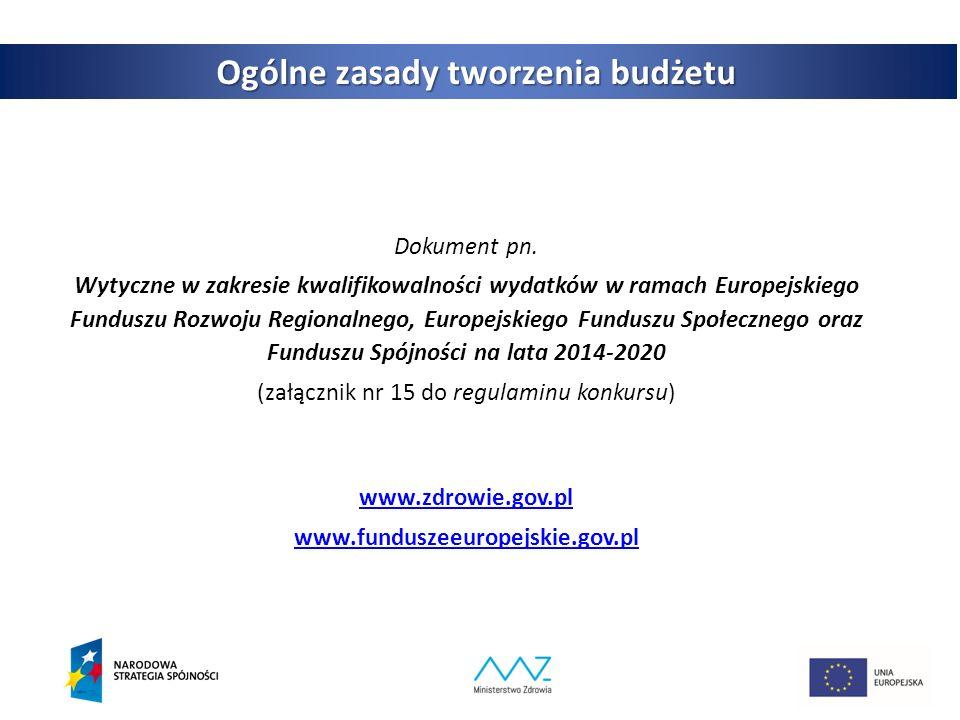 3 Ogólne zasady tworzenia budżetu Dokument pn.