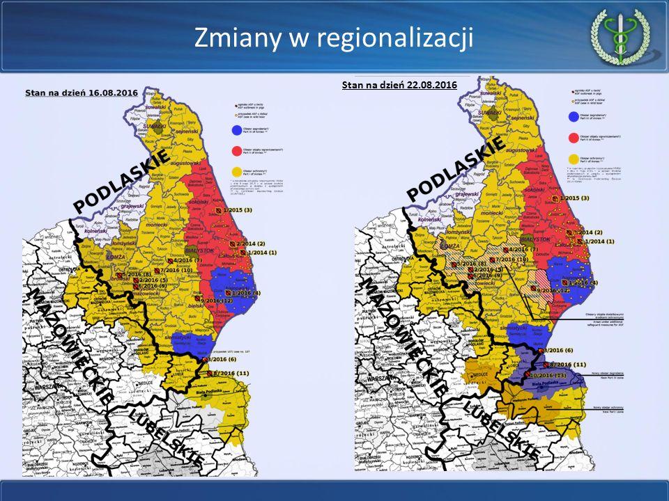 Zmiany w regionalizacji Stan na dzień 22.08.2016