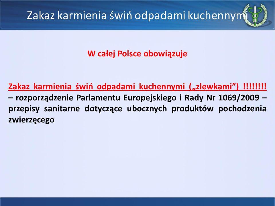 """Zakaz karmienia świń odpadami kuchennymi W całej Polsce obowiązuje Zakaz karmienia świń odpadami kuchennymi (""""zlewkami"""") !!!!!!!! – rozporządzenie Par"""