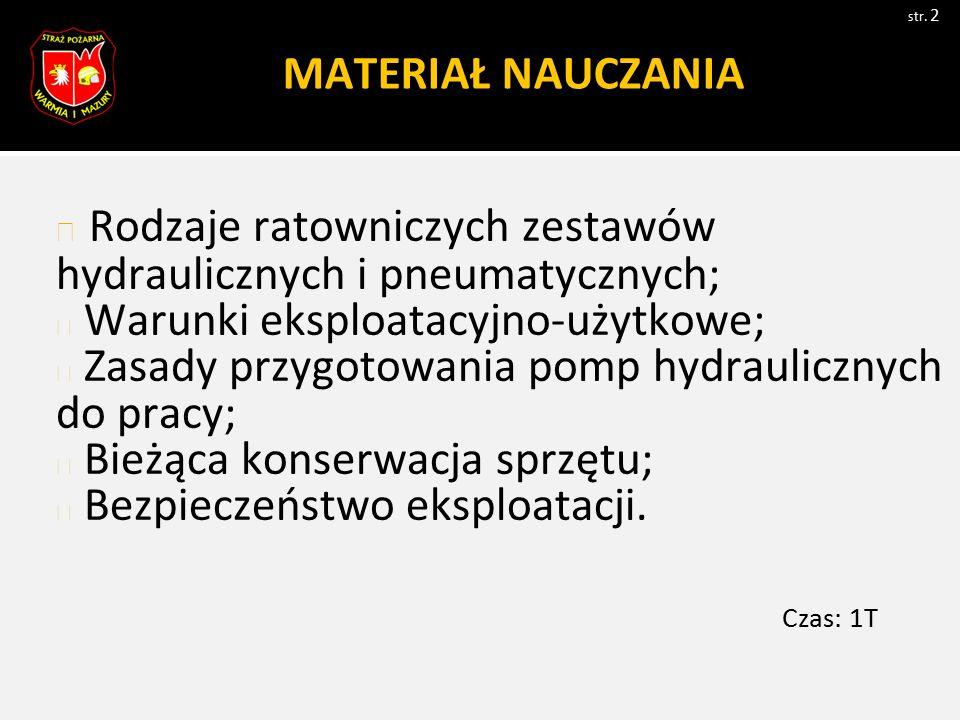 Rozdział 1 Ogólne zasady BHP podczas pracy urządzeniami hydraulicznymi str.
