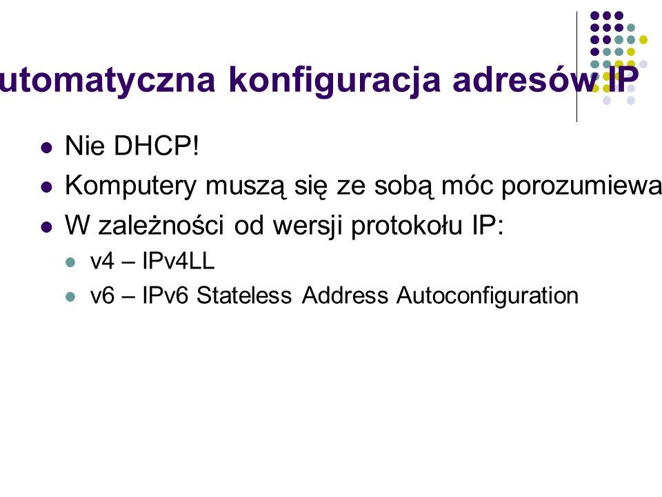 Automatyczna konfiguracja adresów IP Nie DHCP.