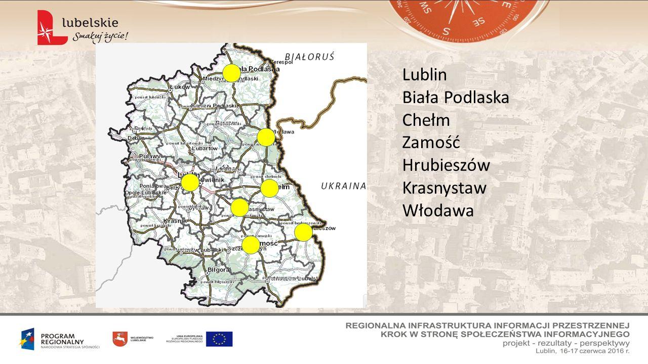 Lublin Biała Podlaska Chełm Zamość Hrubieszów Krasnystaw Włodawa
