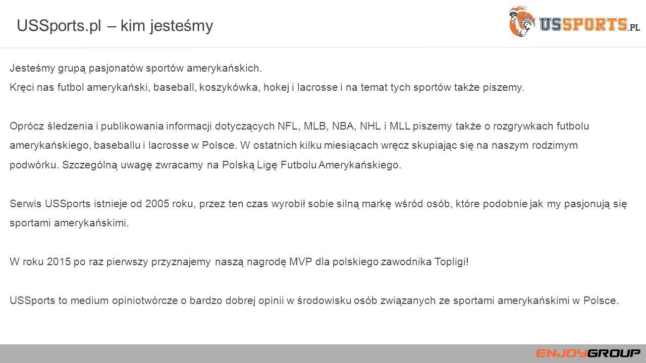 USSports.pl – kim jesteśmy Jesteśmy grupą pasjonatów sportów amerykańskich.