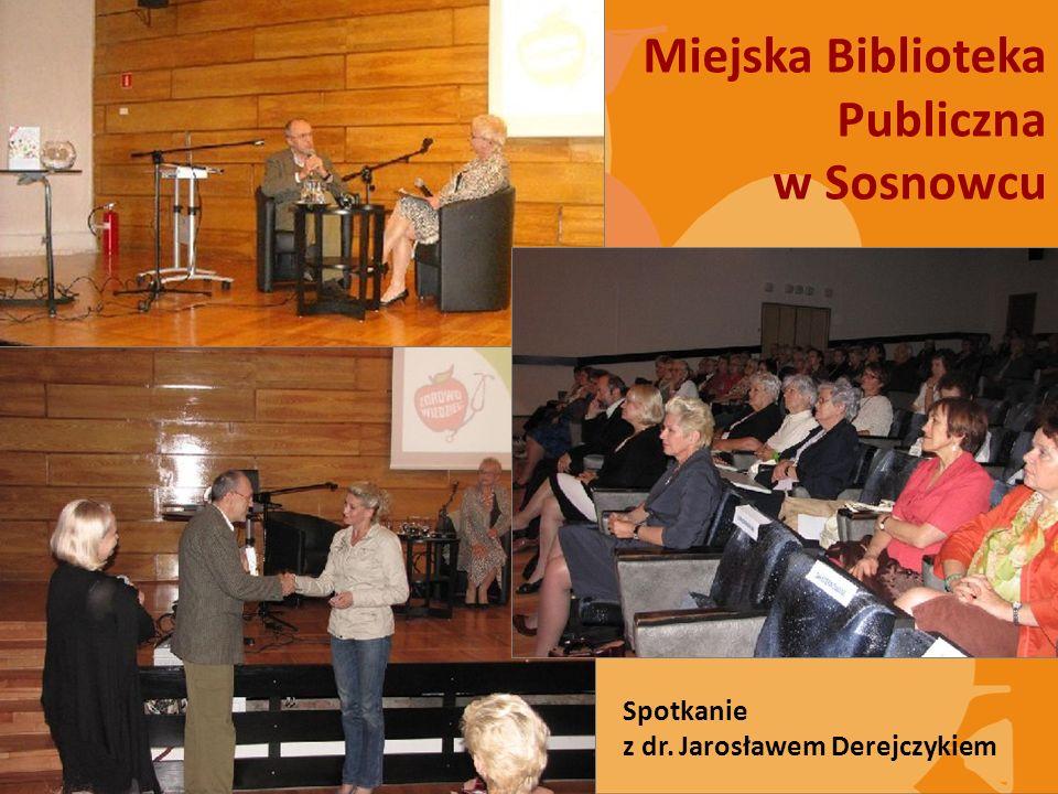 Spotkanie z dr. Jarosławem Derejczykiem Miejska Biblioteka Publiczna w Sosnowcu
