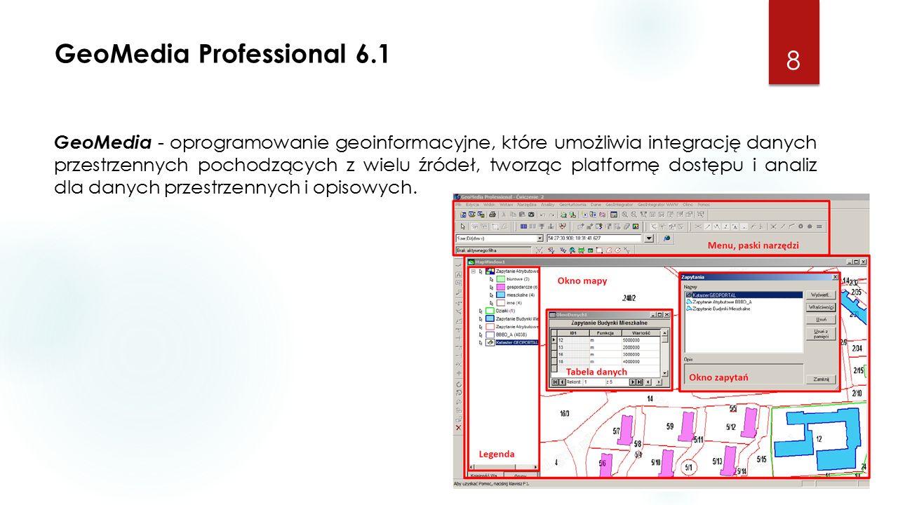 GeoMedia Professional 6.1 8 GeoMedia - oprogramowanie geoinformacyjne, które umożliwia integrację danych przestrzennych pochodzących z wielu źródeł, tworząc platformę dostępu i analiz dla danych przestrzennych i opisowych.