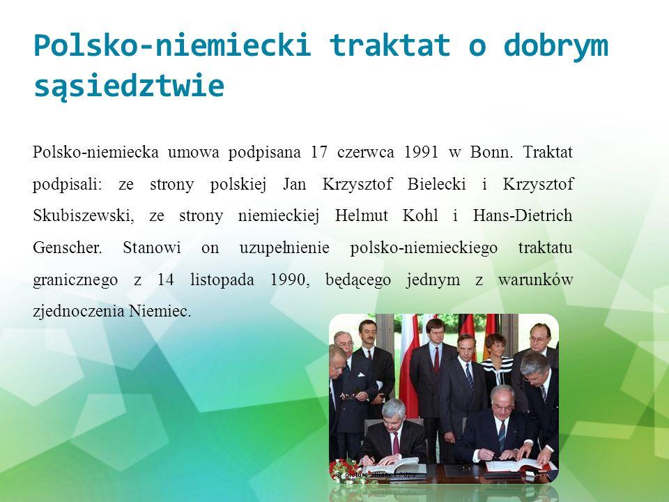 Negocjowany ponad rok traktat podkreślał:  znaczenie stosunków polsko-niemieckich dla jedności Europy,  uregulowanie kwestii niemieckiej mniejszości narodowej w Polsce oraz polskiej w Niemczech na zasadzie wzajemności,  konieczność intensyfikacji i rozbudowy wymiany kulturalnej,  zapewnienie współpracy młodzieży polskiej i niemieckiej (wraz z podpisaniem traktatu podpisano odrębną umowę założycielską organizacji międzynarodowej o nazwie Polsko-Niemiecka Współpraca Młodzieży.