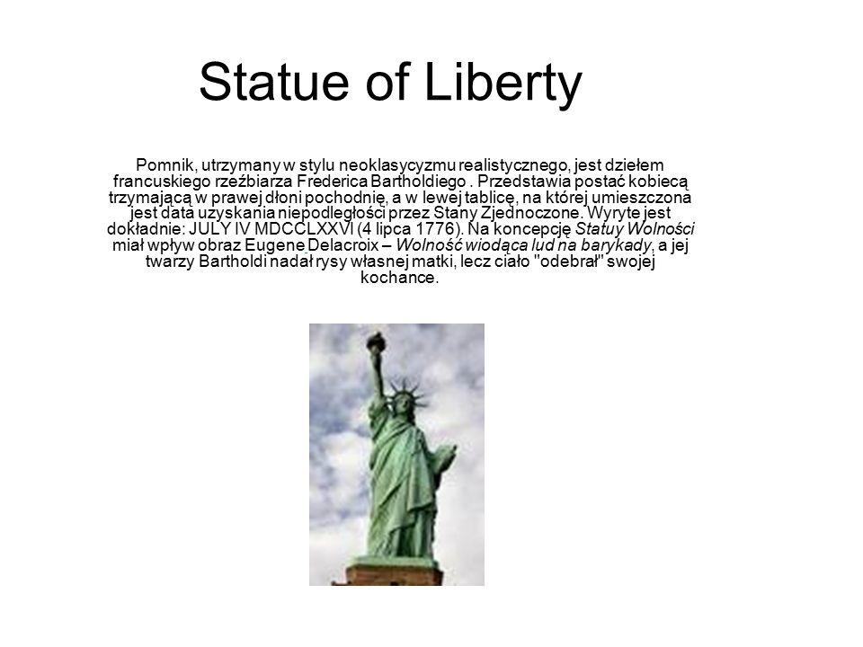 Statue of Liberty Pomnik, utrzymany w stylu neoklasycyzmu realistycznego, jest dziełem francuskiego rzeźbiarza Frederica Bartholdiego. Przedstawia pos
