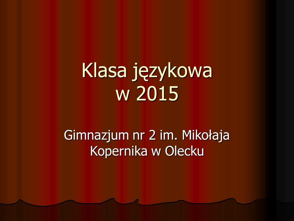 Klasa językowa w 2015 Gimnazjum nr 2 im. Mikołaja Kopernika w Olecku
