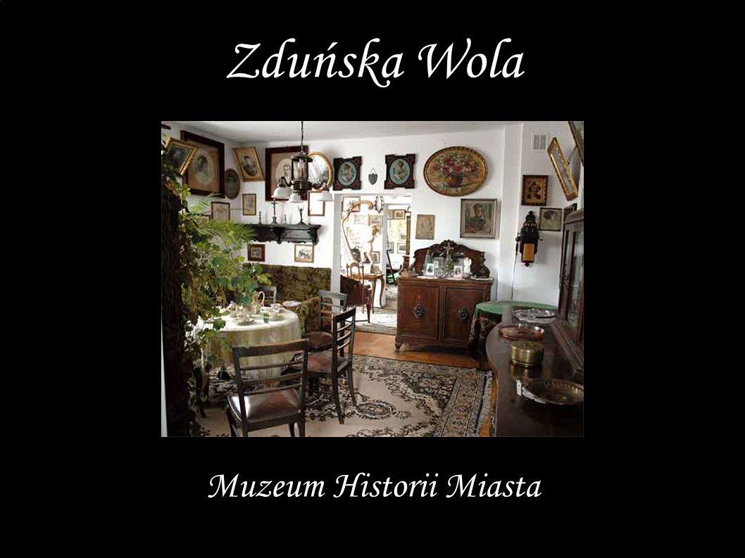 Muzeum Historii Miasta Zduńska Wola