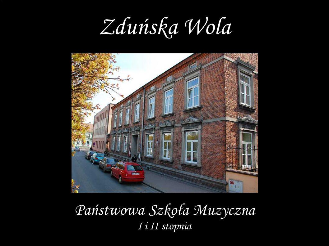 Państwowa Szkoła Muzyczna I i II stopnia Zduńska Wola