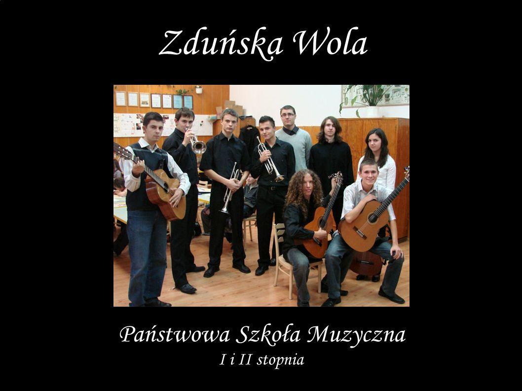 Zduńska Wola Państwowa Szkoła Muzyczna I i II stopnia